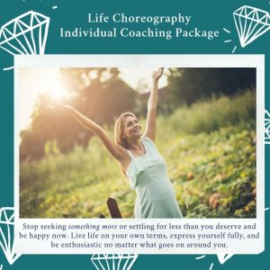 Life Choreography Package