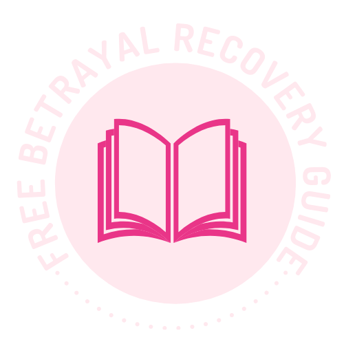 Betrayal Recovery Guide