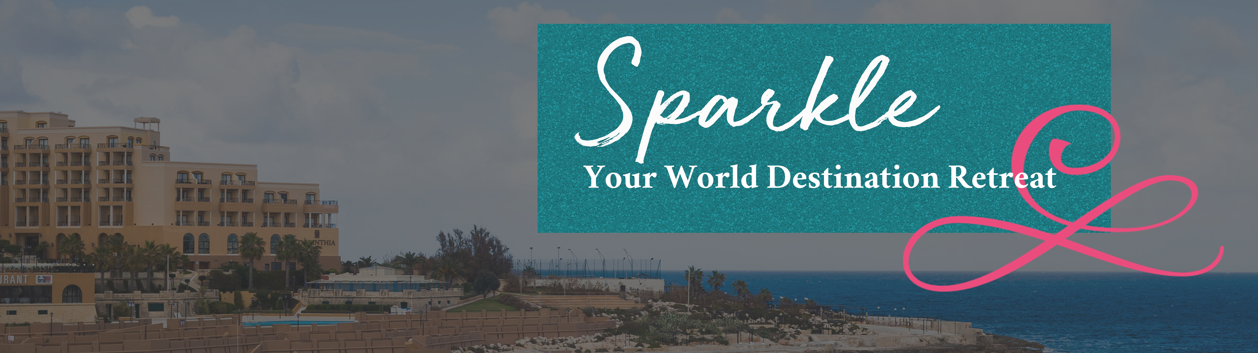 Sparkle Your World Destination Retreat