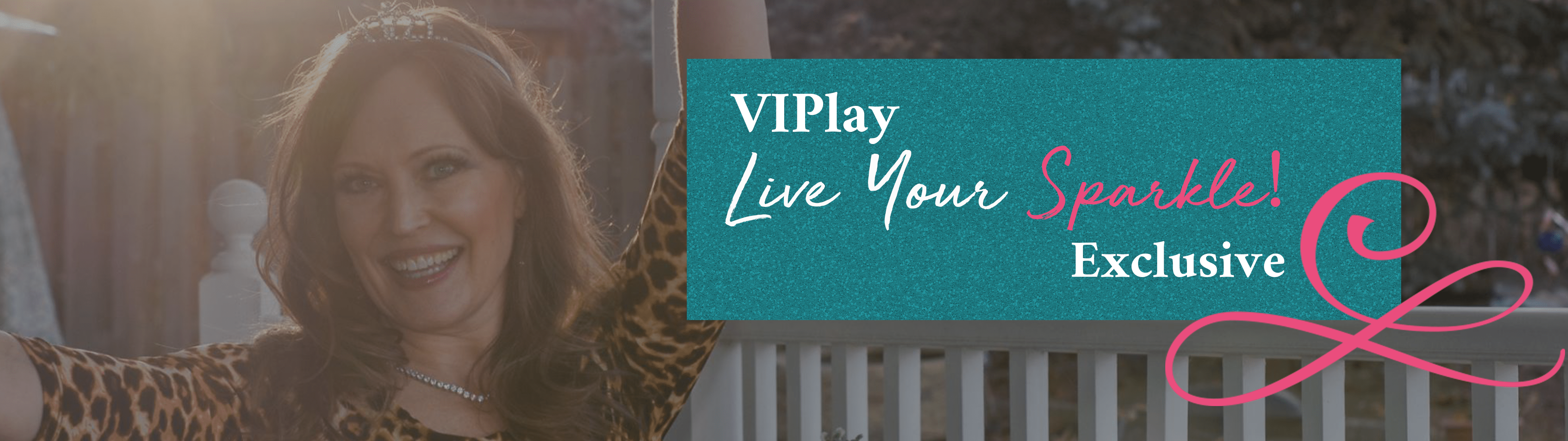 VIPlay Live Your Sparkle